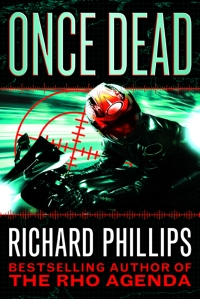 Front Cover of Once Dead, a Ripper / Rho Agenda Novel